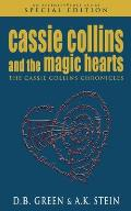 Cassie Collins and the Magic Hearts: An AffinityVerse Story