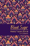 Blood Sugar Weekly Tracker Journal For Diabetes: Vintage Theme