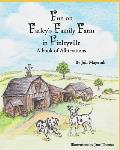 Fun on Farley's Family Farm in Finleyville, A book of Alliterations