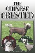 The Chinese Crested: A Complete and Comprehensive Owners Guide To: Buying, Owning, Health, Grooming, Training, Obedience, Understanding and
