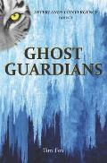 Ghost Guardians: Afterlands Convergence Book 2