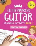 Little Princess Guitar Lessons Activity Book 1