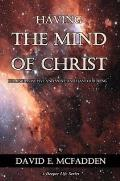 Having the Mind of Christ: Discovering the Treasures of Wisdom and Knowledge