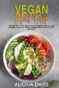 Vegan Meal Prep: The Starter Kit for Vegan Keto life, Weight Loss Solution with Cookbook and Recipes. Veganism with Ketogenic Diet Appr