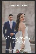The Gray Brothers Wedding