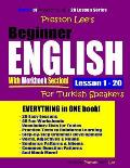 Preston Lee's Beginner English with Workbook Section Lesson 1 - 20 for Turkish Speakers