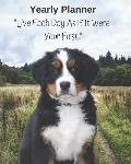 Bernese Mountain Dog Yearly Planner Notebook (Personal, Career, Self Improvement) Monthly Goal Tracker Daily Agenda & to Do List for Errands, Appointm