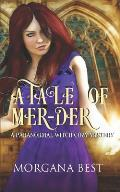 A Tale of Mer-der: A Paranormal Witch Cozy Mystery