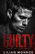 Guilty: An Enemies to Lovers Romance