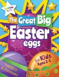 The Great Big Easter Eggs: Coloring Book for Kids Ages 2-5 Toddlers&Preschool. Big Coloring Eggs for Little Hands!