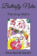 Butterfly Notes: The Voice Within