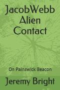 Jacob Webb: Alien contact on Painswick Beacon