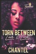 Torn Between Love & Lust