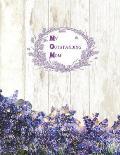 My Outstanding Mom: Recipe Book Shabby Chic Hygge Rustic wood Lavender flowers Blank Cookbook XXL size (8.5 x 11) Recipe Journal & Organiz
