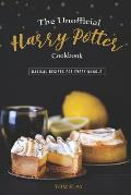 The Unofficial Harry Potter Cookbook: Magical Recipes for Every Muggle