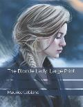 The Blonde Lady: Large Print