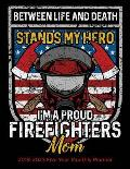 I'm A Proud Firefighters Mom: 2019-2023 Monthly Planner and Five Year Calendar 8.5x11 144 Pages