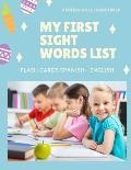 My First Sight Words List Flash Cards Spanish - English: Easy and Fun learning games with full Dolch sight word vocabulary in Spain language meaning.