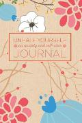 Unhate Yourself: An Anxiety and Self-Care Journal: A Notebook for Reducing Anxiety and Inspiring Calm in a Crazy World