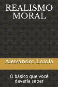 Realismo Moral: O b?sico que voc? deveria saber