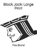 Black Jack: Large Print