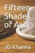 Fifteen Shades of Asia