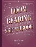The Big Loom Beading Sketchbook: Beading Graph Paper for Over 340 of your Designs