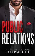 Public Relations: An Enemies-to-Lovers Office Romance