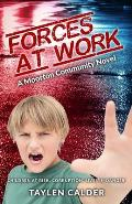 Forces at Work: A Moorton Community Novel