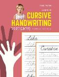 Learning Cursive Handwriting Workbook for Kids: Practice and review 1st 100 (#1-100) fry sight words book