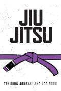 Jiu Jitsu Training Journal and Log Book: Purple Belt