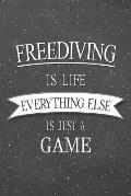 Freediving Is Life Everything Else Is Just A Game: Freediving Notebook, Planner or Journal Size 6 x 9 110 Lined Pages Office Equipment, Supplies Funny