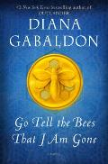 Go Tell the Bees That I Am Gone (Outlander # 9)