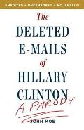 Deleted Emails of Hilary Clinton A Parody