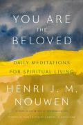 You Are Beloved Daily Meditations for Spiritual Living