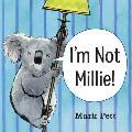 Im Not Millie