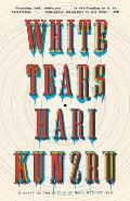 White Tears A novel