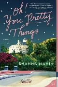 Oh You Pretty Things A Novel