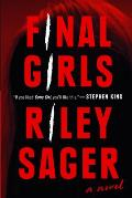 Final Girls A Novel