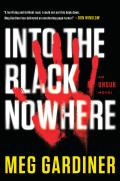 Into the Black Nowhere An Unsub Novel