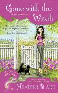 Gone With the Witch A Wishcraft Mystery