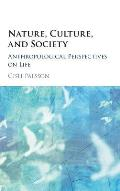 Nature, Culture, and Society