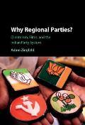 Why Regional Parties?
