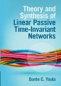 Theory and Synthesis of Linear Passive Time-Invariant Networks