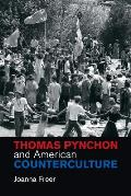 Thomas Pynchon and American Counterculture