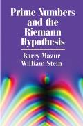 Prime Numbers & the Riemann Hypothesis
