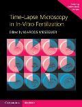 Time-Lapse Microscopy in In-Vitro Fertilization [With Online Resource]