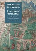 Renaissance Ethnography & The Invention Of The Human