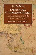 Japan's Imperial Underworlds