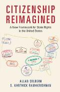 Citizenship Reimagined: A New Framework for State Rights in the United States